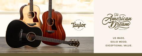 New! Taylor American Dream Series Guitars