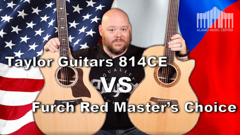 Taylor 814ce VS Furch Red Master's Choice - Will there be a surprising winner?