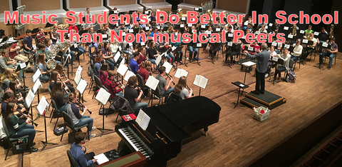Music Students Do Better in School Than Non-musical Peers
