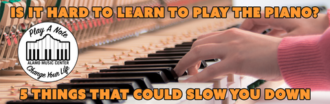Is It Hard to Learn To Play The Piano? - 5 Things That Could Slow You Down