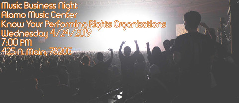 Music Business Night-Know Your Performing Rights Organization