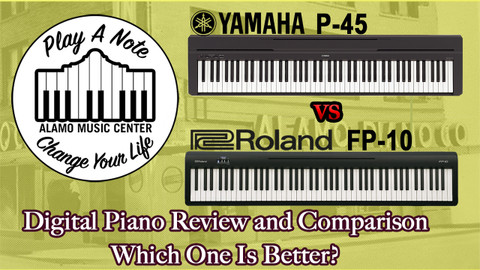 Yamaha P45 and Roland FP10 Digital Piano Review and Comparison - Which One Is Better?