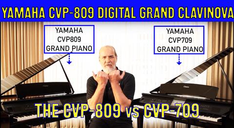 Yamaha Clavinova Grand Digital Piano CVP-809 vs CVP-709 - What's the differences?