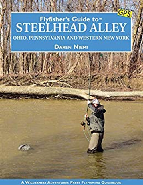 FF Guide to Steelhead Alley - Niemi, D.