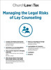 Managing the Legal Risks of Lay Counseling