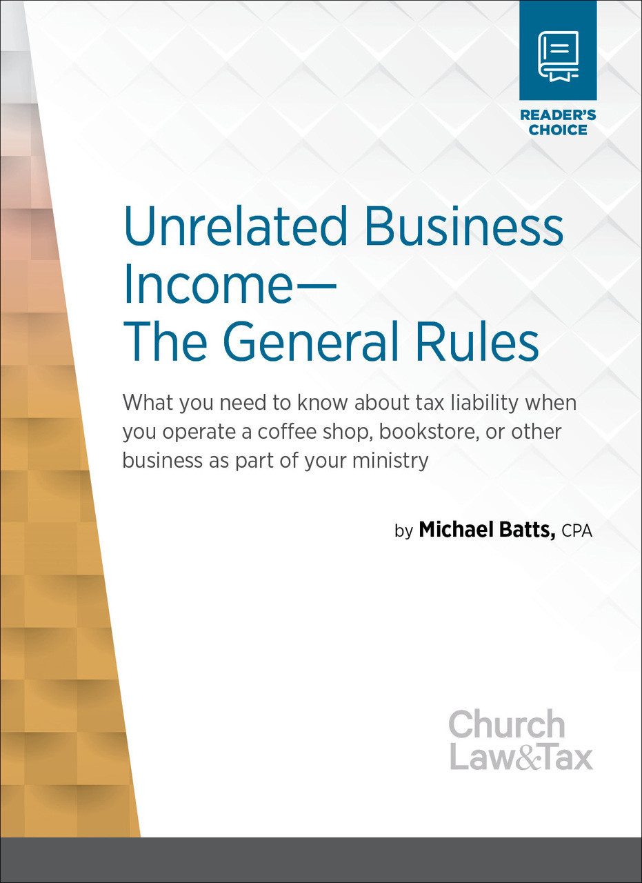 Unrelated Business Income The General Rules