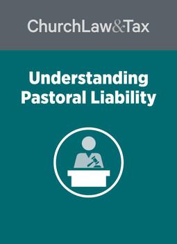 Understanding Pastoral Liability