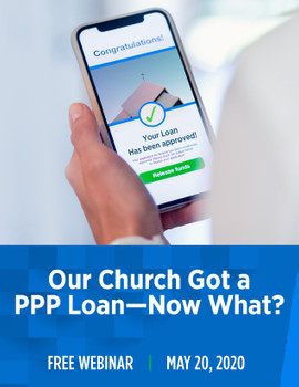Our Church Got a PPP Loan – Now What? - Cover Image