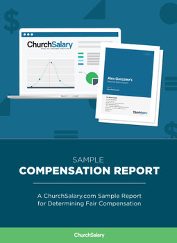 Sample Compensation Report: A ChurchSalary.com Sample Report for Determining Fair Compensation