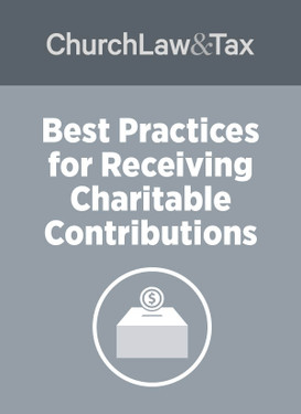 Best Practices for Receiving Charitable Contributions