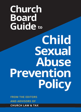 Church Board Guide to a Child Sexual Abuse Prevention Policy