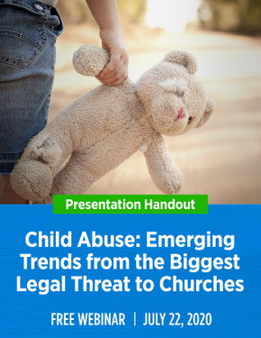 Child Abuse: Emerging Trends from the Biggest Legal Threat to Churches
