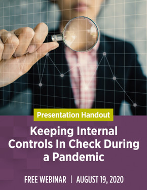 Keeping Internal Controls In Check During a Pandemic