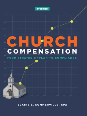 Church Compensation - Second Edition: From Strategic Plan to Compliance