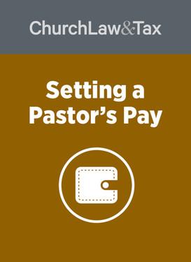 2021 Pastoral Compensation Bundle - Setting a pastor's pay