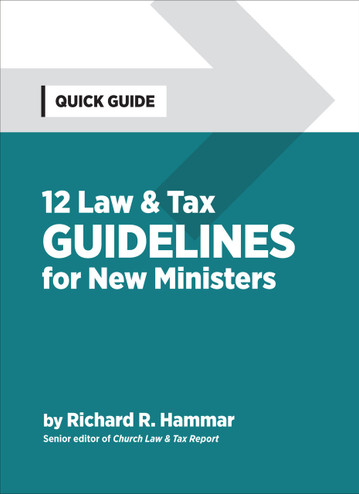 12 Law & Tax Guidelines for New Ministers