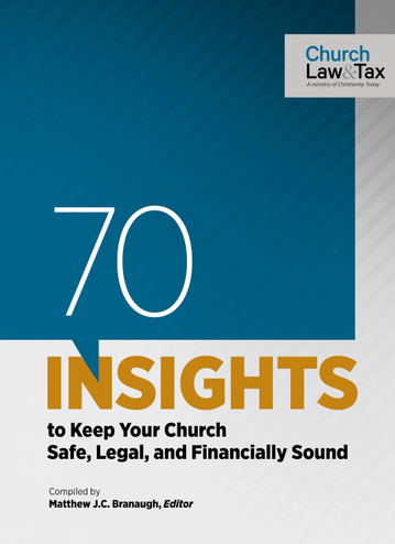 70 Insights to Keep Your Church Safe, Legal, and Financially Sound