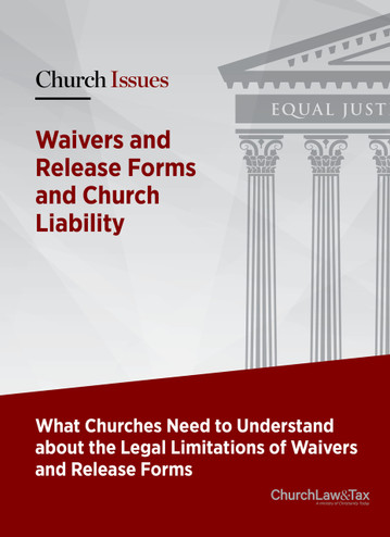 Waivers and Release Forms and Church Liability