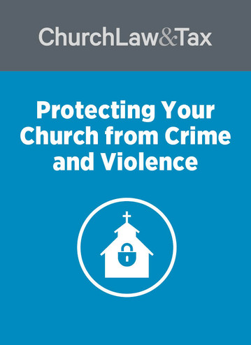 Protecting Your Church from Crime & Violence