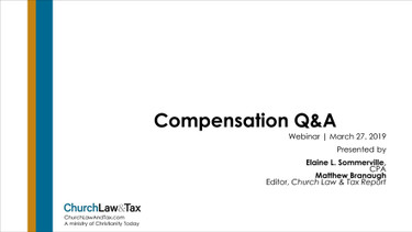 The Top Compensation-Setting and Payroll Questions for Churches