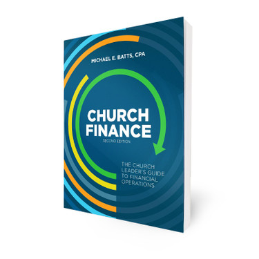 Church Finance: The Church Leader's Guide to Financial Operations