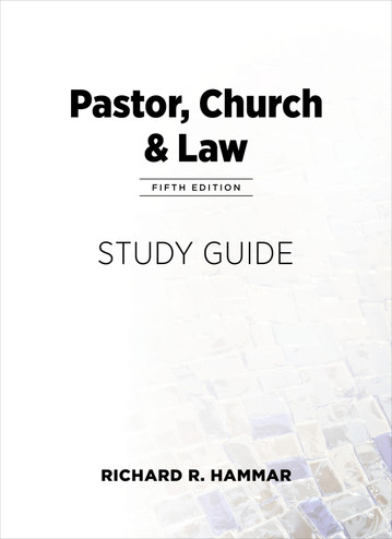 Pastor, Church & Law Study Guide