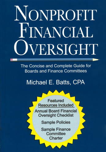 Nonprofit Financial Oversight - The concise and Complete Guide for Board & Finance Committees (Front Cover)