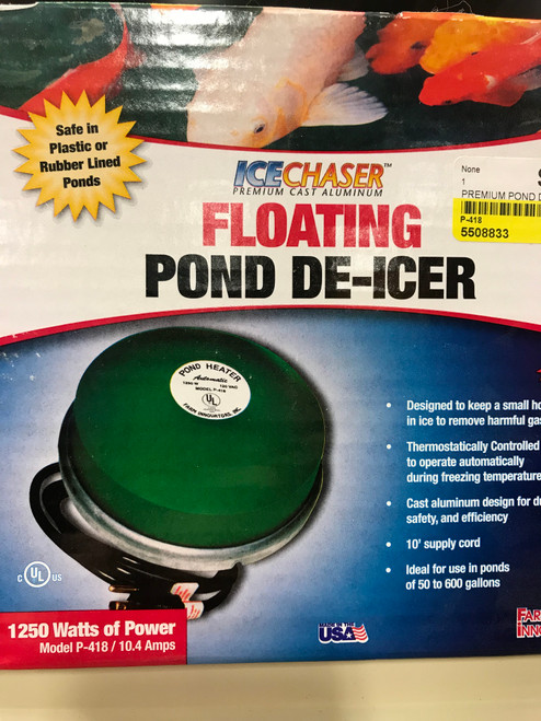 Floating Pond De-icer 1250 Watts Farm Innovators P 418 Premium Cast Aluminum Floating Pond De-Icer for Extreme Climates Thermostatically controlled to operate only when necessary.  Floating Pond De-icer 1250 Watts Farm Innovators  The Farm Innovators Floating Pond De-Icer automatically keeps a small hole open in ponds of 50 to 600 gallons during sub-zero temperatures. Maintaining an open area in patio ponds releases harmful gases that could be harmful to fish and plants. This powerful de-icer uses 1,250 Watts and is thermostatically controlled to operate only when temperatures fall below 35 degrees Fahrenheit. Made in the USA!      The most durable de-icer on the market.     Thermostatically controlled to operate only when necessary.     Element is encased in Cast Aluminum for Durability, Safety and Efficiency.     For use in ponds of 50 to 600 gallons. Over 600 gallons use 2 or more Ice Chasers.     10' supply cord.     1250 watts of power.     Fish & plant friendly.     SAFE IN ALL PONDS.     Designed to keep a small hole open to release harmful gases.     Unique Patented design.     3 Year Manufacturer's Warranty     Dimensions: 7.25'L. x 4.75'W