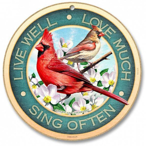 American Expedition Live Well, Love Much, Sing Often Round Sign SC10-003