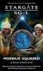 SG1 Moebius Squared (Book 22)