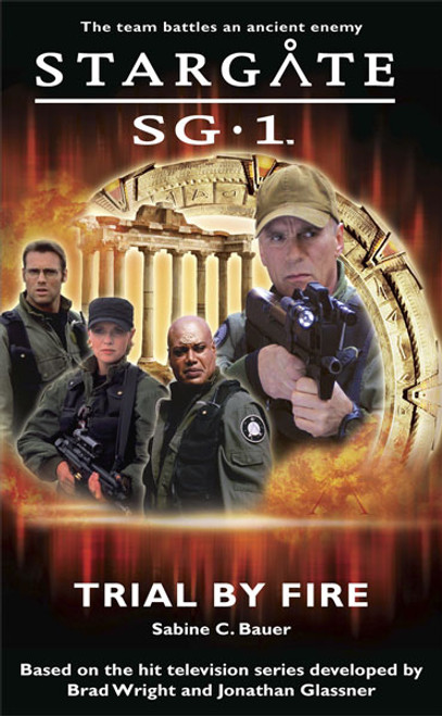 SG1 Trial by Fire  (Book 1)