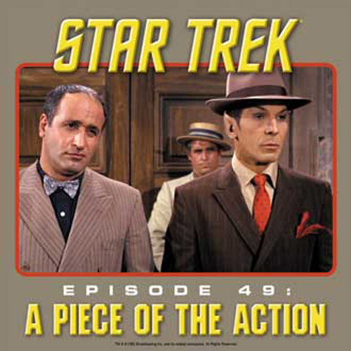 Episode 49 A Piece of the Action