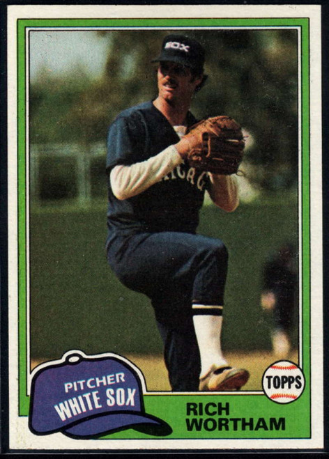 1981 Topps #107 Rich Wortham VG Chicago White Sox