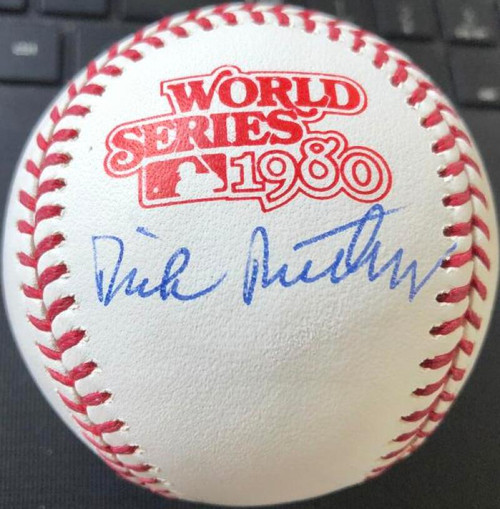Dick Ruthven Autographed 1980 World Series Baseball