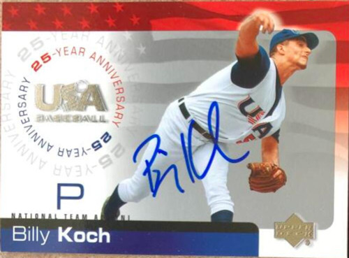 Billy Koch Autographed 2004 Upper Deck USA Baseball 25th Anniversary #100