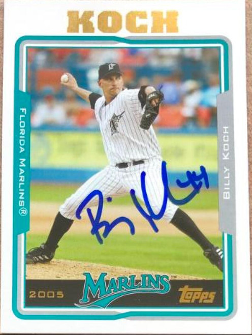Billy Koch Autographed 2005 Topps #168