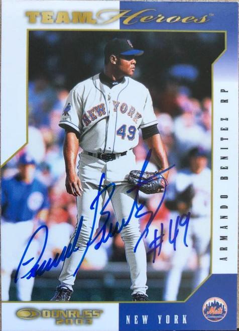 Armando Benitez Autographed 2003 Donruss Team Heroes #322