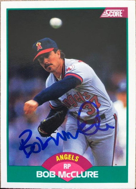 Bob McClure Autographed 1989 Score Rookie/Traded #58T