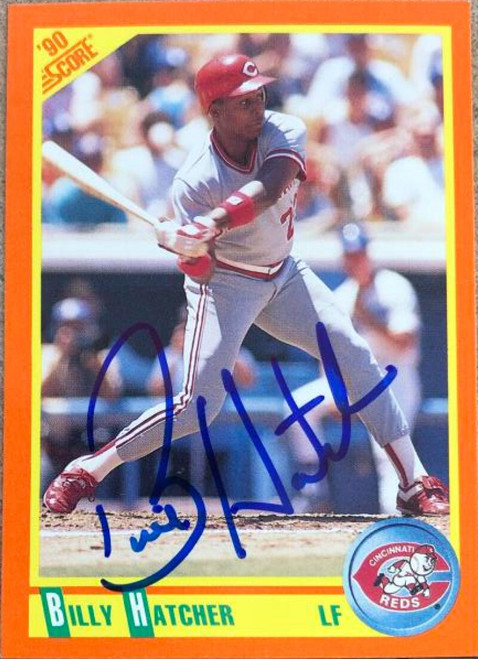 Billy Hatcher Autographed 1990 Score Rookie/Traded #42T
