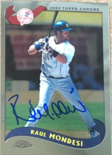 Raul Mondesi Autographed 2002 Topps Traded & Rookies Chrome #T21