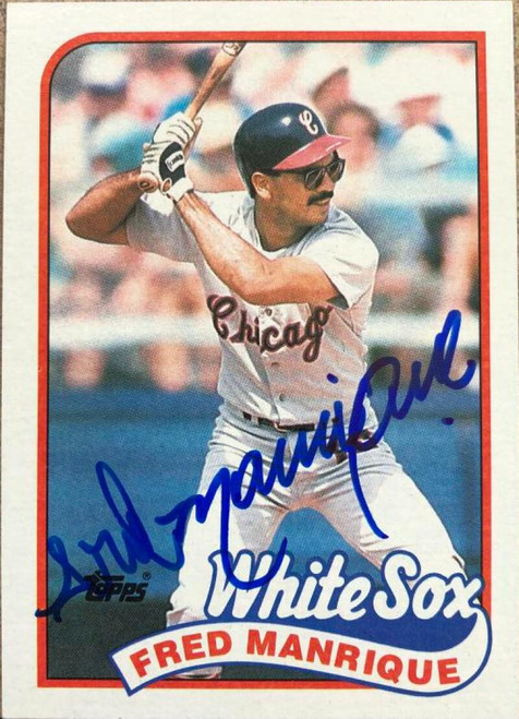 Fred Manrique Autographed 1989 Topps #108