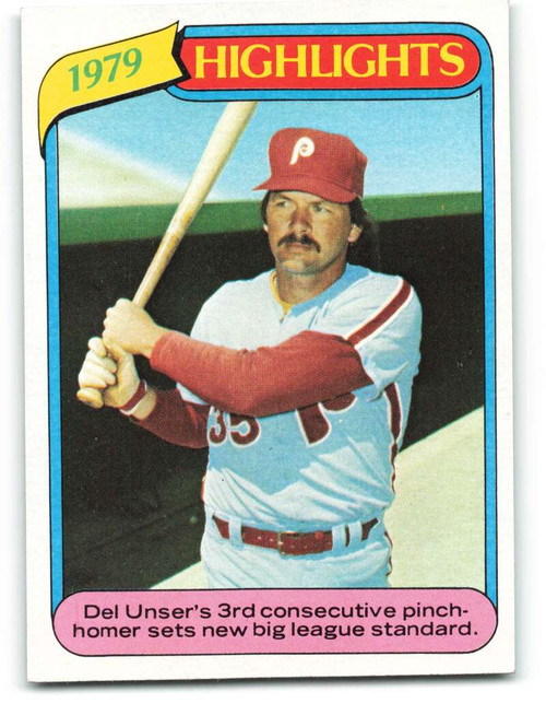 1980 Topps #6 Del Unser HL VG Philadelphia Phillies