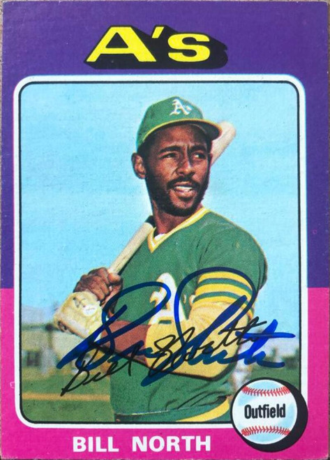 Bill North Autographed 1975 Topps #121
