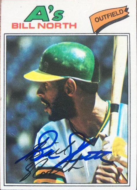 Bill North Autographed 1977 Topps #551