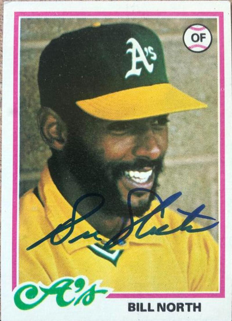 Bill North Autographed 1978 Topps #163