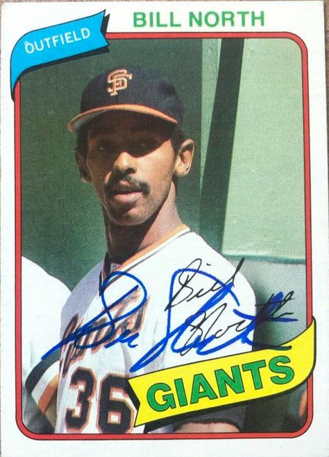 Bill North Autographed 1980 Topps #408