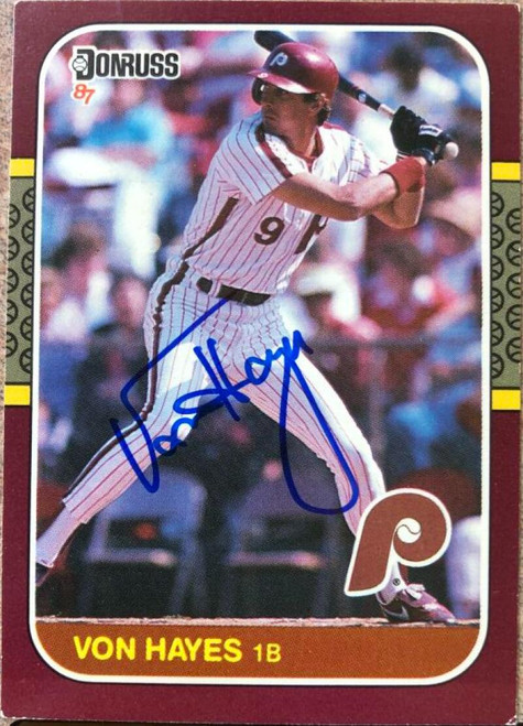Von Hayes Autographed 1987 Donruss Opening Day #152