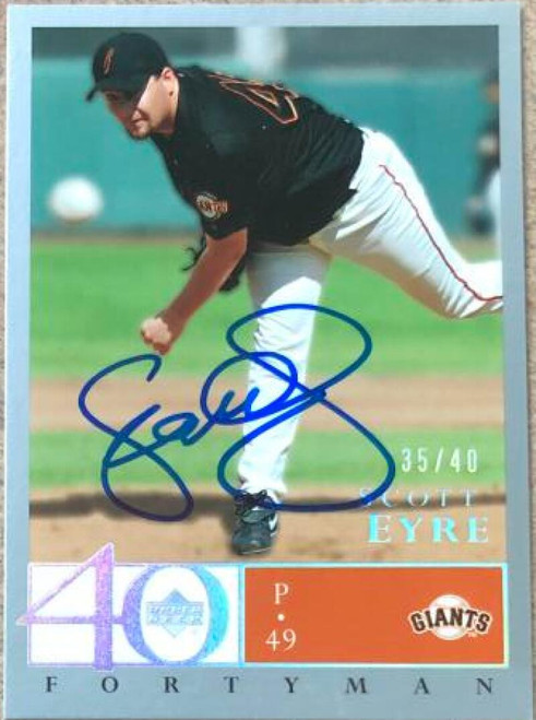 Scott Eyre Autographed 2003 Upper Deck 40 Man Rainbow #573