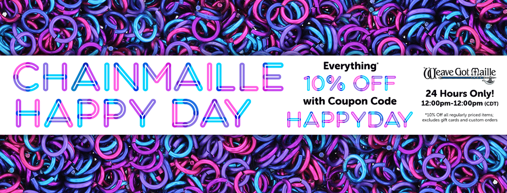 Chainmaille Happy Day - 10% off Everything for 24 Hours with Coupon Code: HAPPYDAY