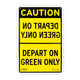 "12""x18"" Depart On Green Only Aluminum Sign"